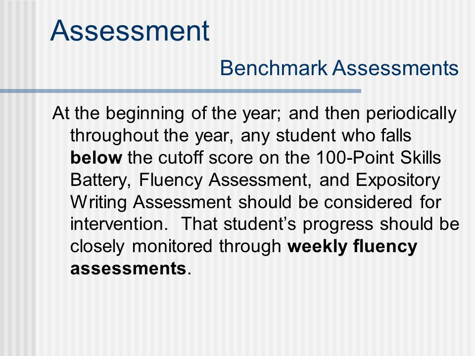 Assessment Benchmark Assessments