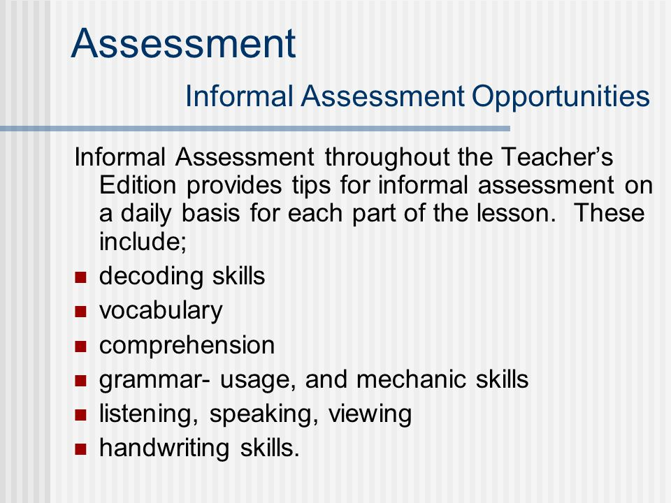 Assessment Informal Assessment Opportunities