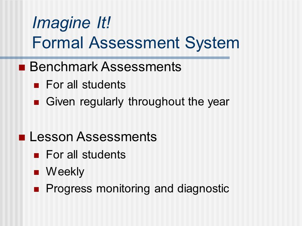 Imagine It! Formal Assessment System