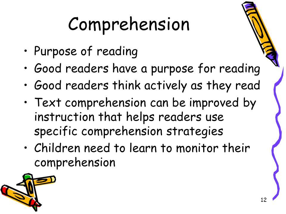 Comprehension Purpose of reading