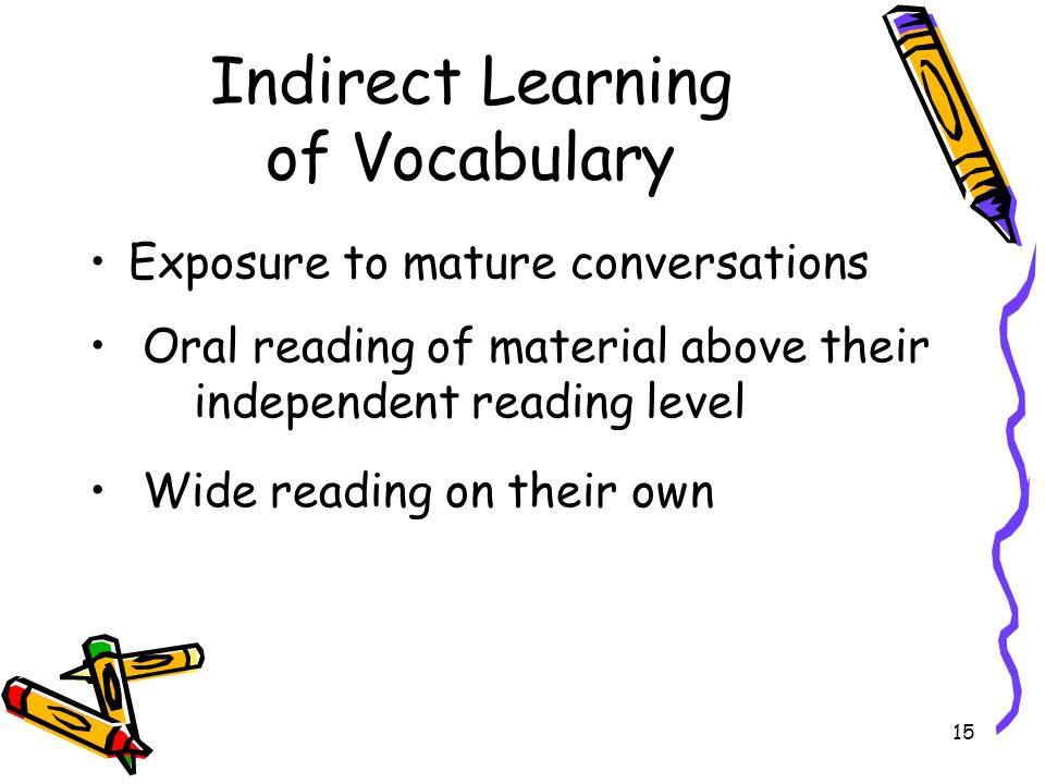Indirect Learning of Vocabulary