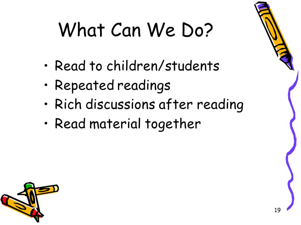 What Can We Do Read to children/students Repeated readings