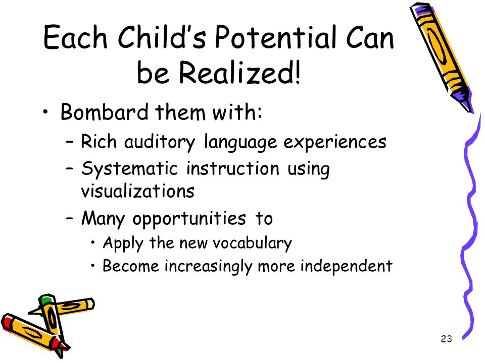 Each Child's Potential Can be Realized!