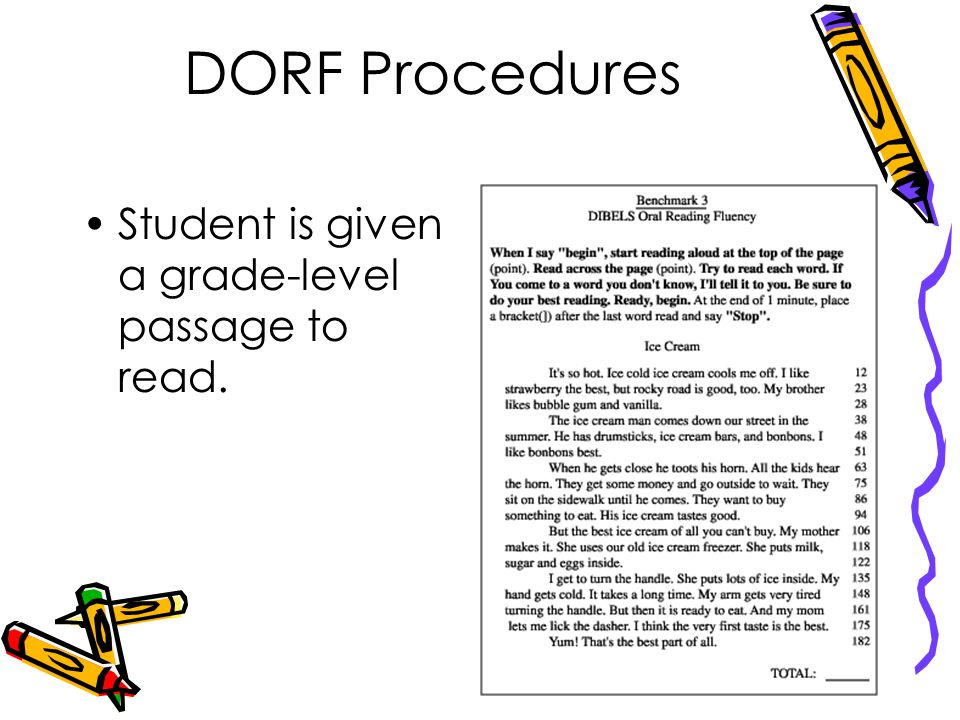 DORF Procedures Student is given a grade-level passage to read.