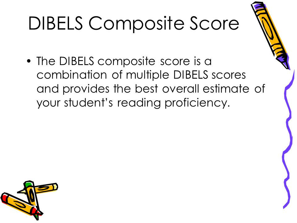 DIBELS Composite Score