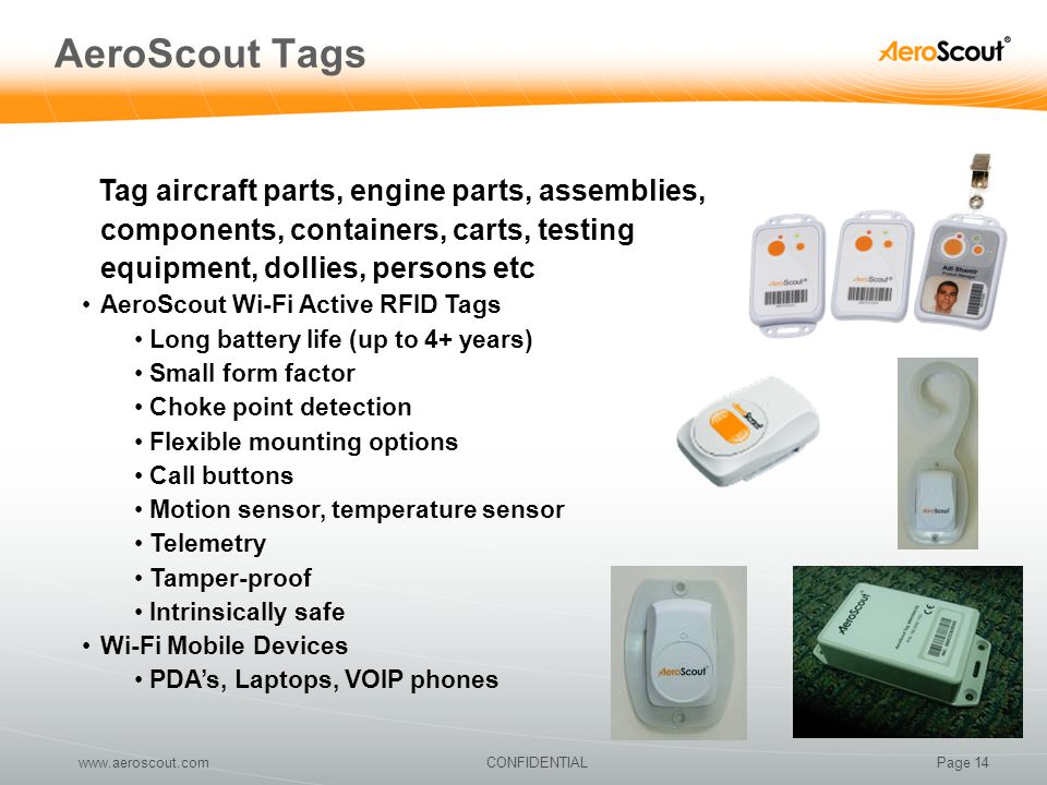AeroScout Tags Tag aircraft parts, engine parts, assemblies, components, containers, carts, testing equipment, dollies, persons etc.