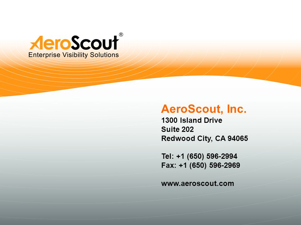 AeroScout, Inc. 1300 Island Drive Suite 202 Redwood City, CA 94065