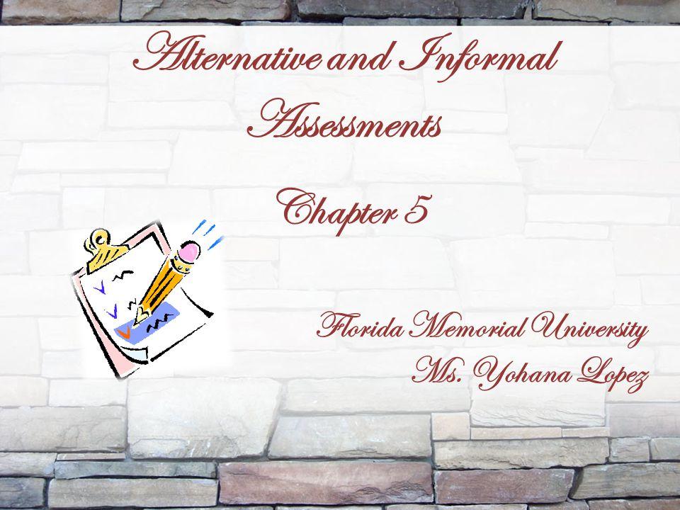 Alternative and Informal Assessments