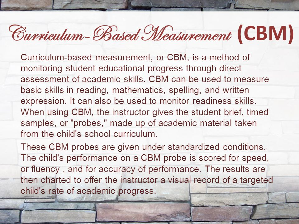 Curriculum-Based Measurement (CBM)