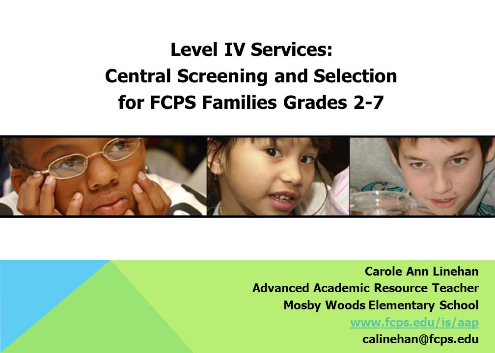 Central Screening and Selection for FCPS Families Grades 2-7