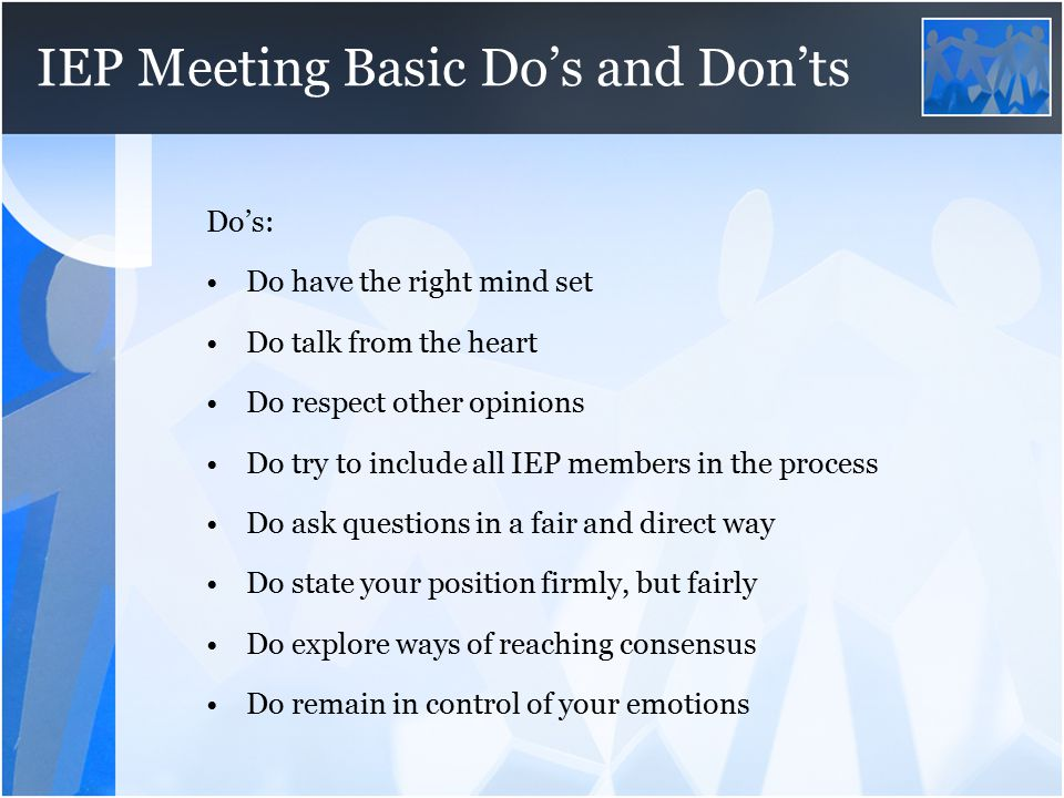 IEP Meeting Basic Do's and Don'ts