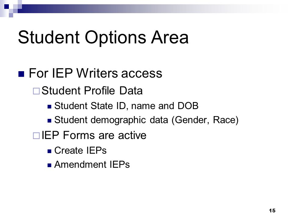 Student Options Area For IEP Writers access Student Profile Data