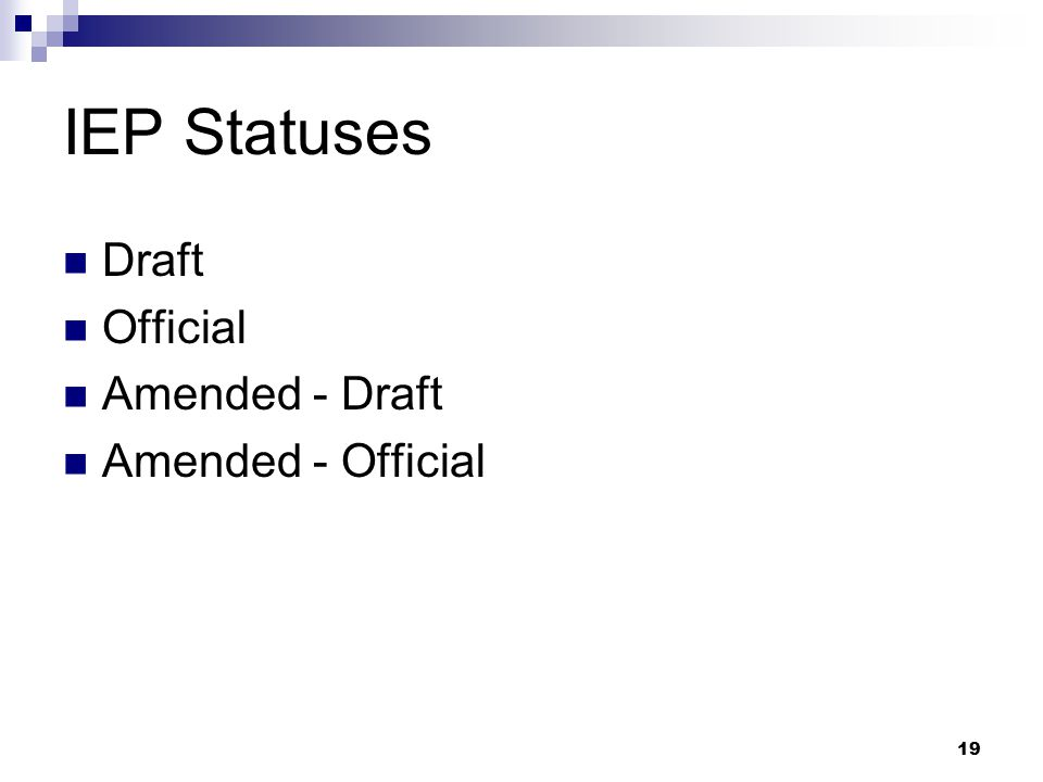 IEP Statuses Draft Official Amended - Draft Amended - Official
