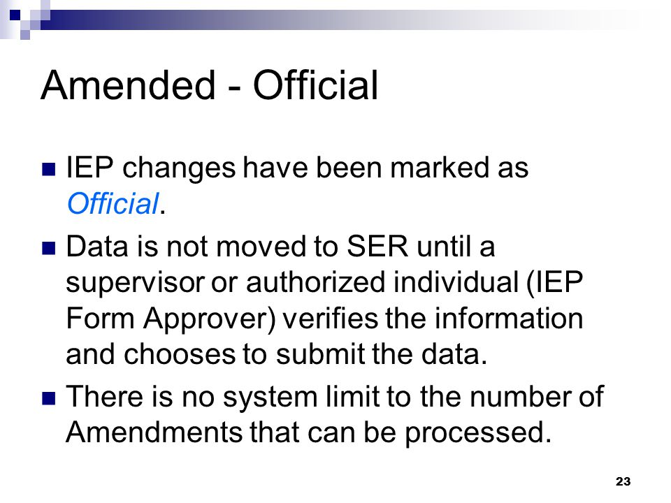Amended - Official IEP changes have been marked as Official.