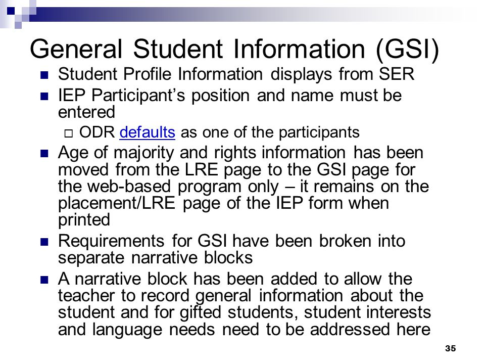 General Student Information (GSI)
