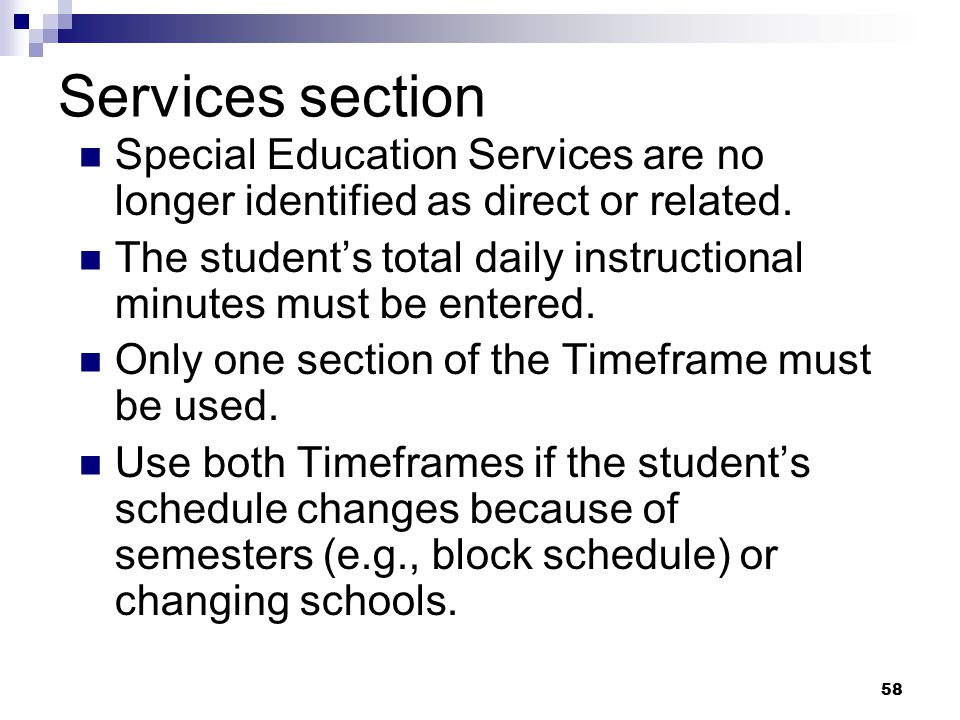 Services section Special Education Services are no longer identified as direct or related.