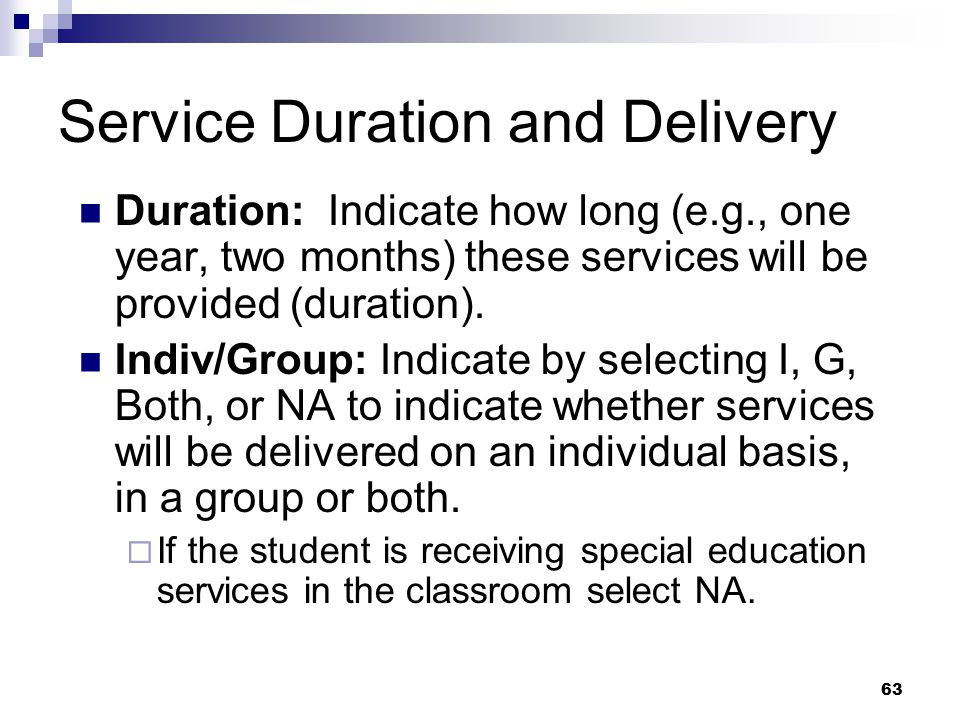 Service Duration and Delivery