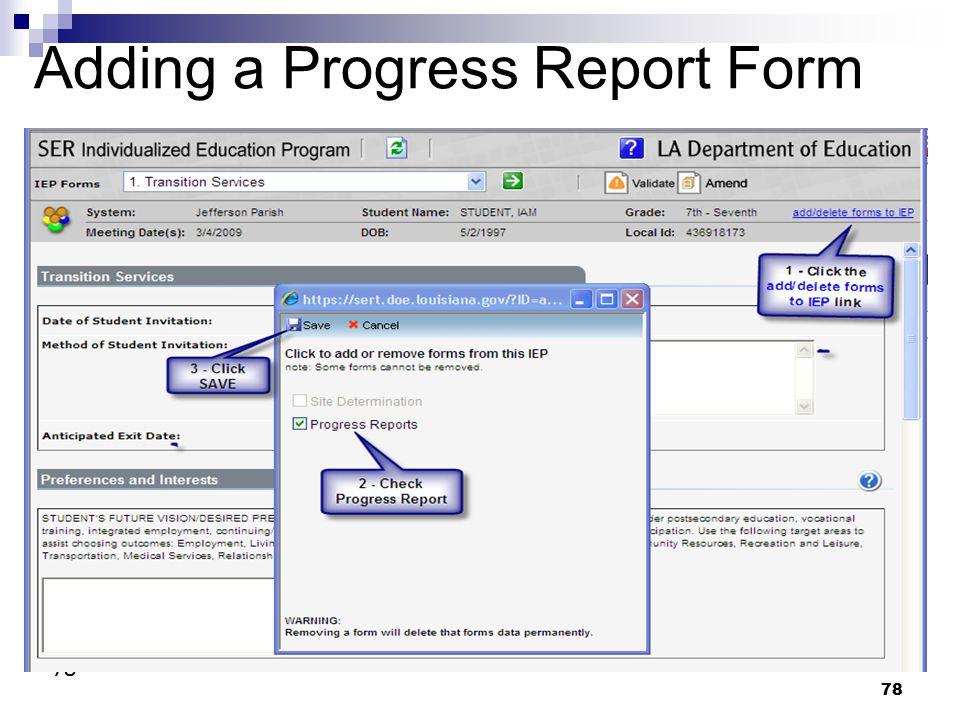Adding a Progress Report Form