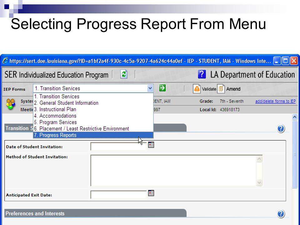 Selecting Progress Report From Menu