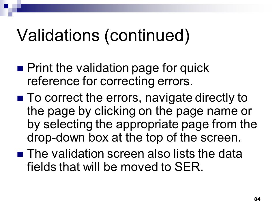 Validations (continued)