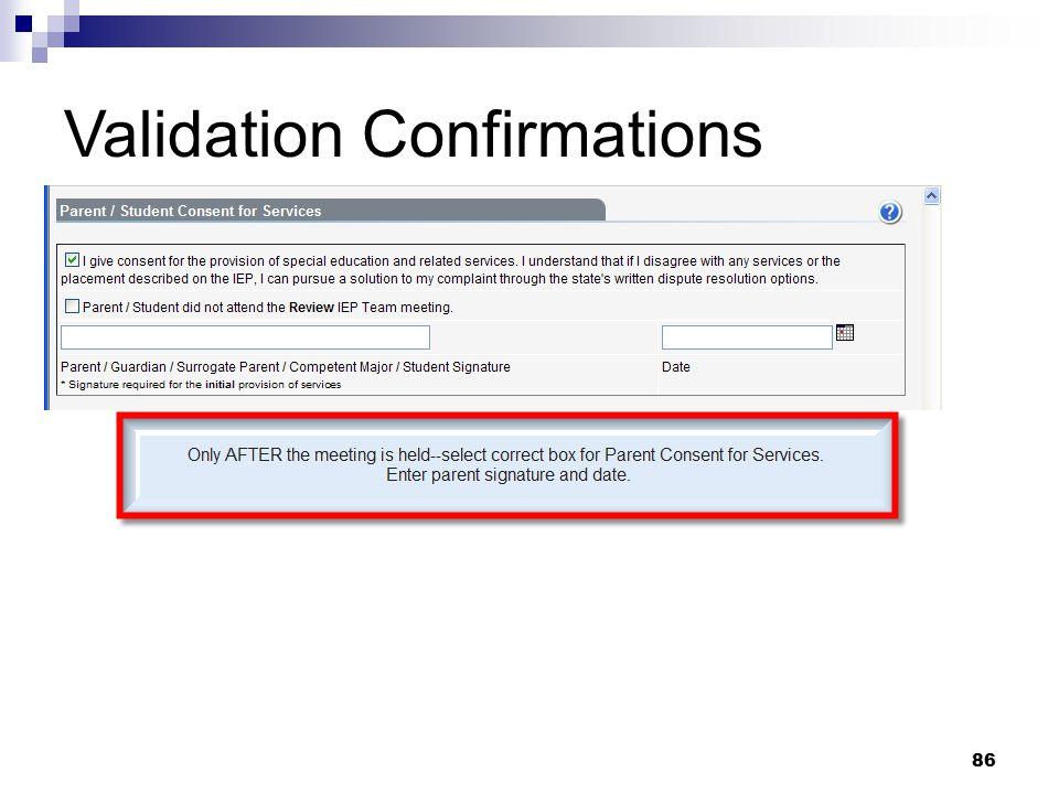 Validation Confirmations