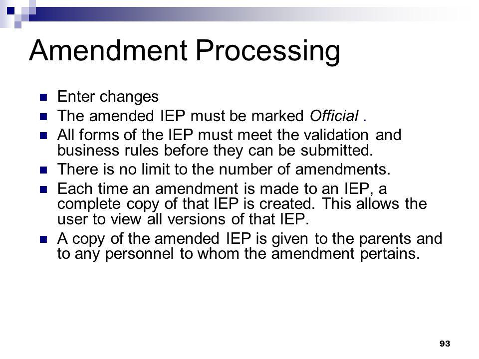 Amendment Processing Enter changes