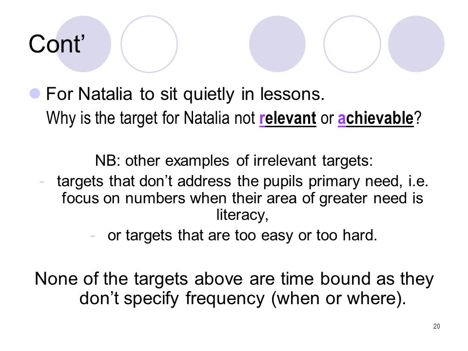 Cont' For Natalia to sit quietly in lessons.