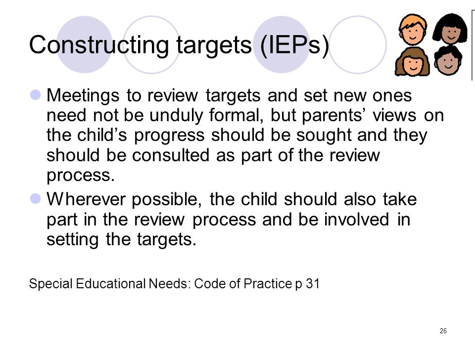 Constructing targets (IEPs)