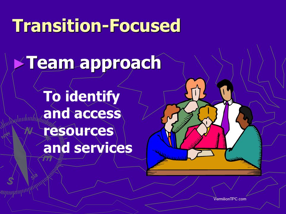 Transition-Focused Team approach