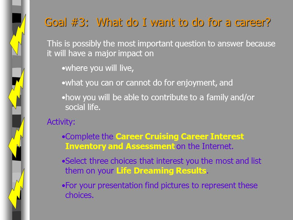 Goal #3: What do I want to do for a career