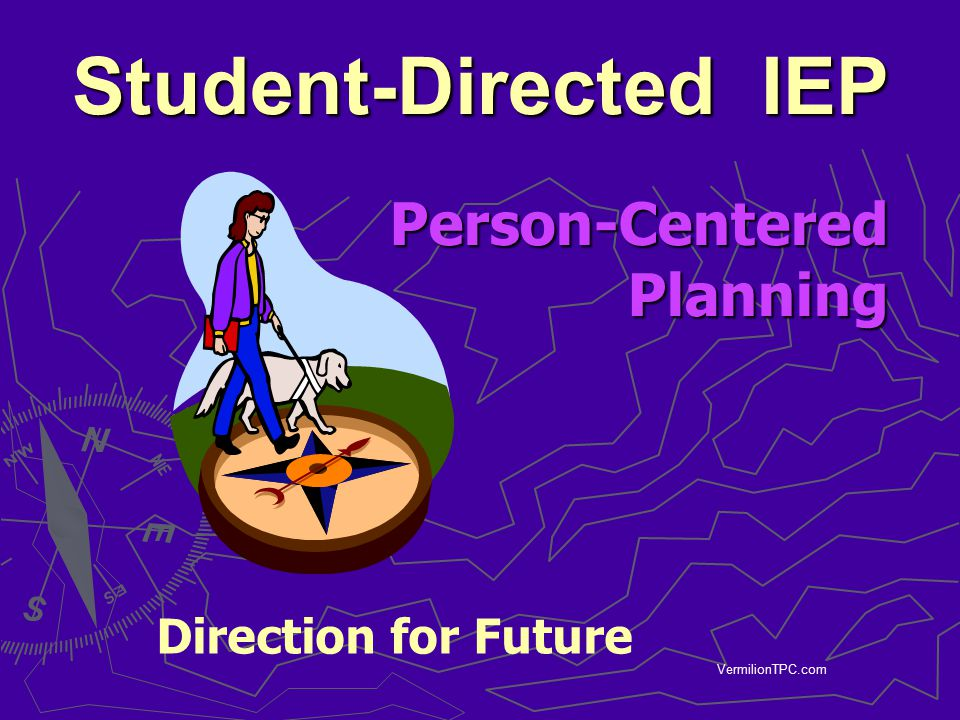 Student-Directed IEP Person-Centered Planning Direction for Future