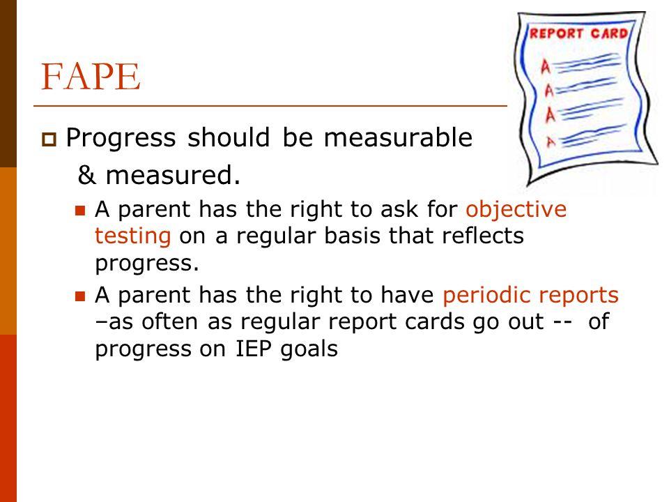 FAPE Progress should be measurable & measured.