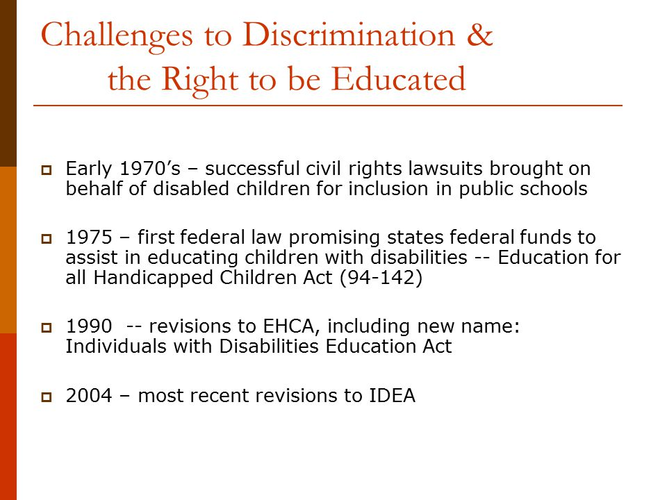 Challenges to Discrimination & the Right to be Educated