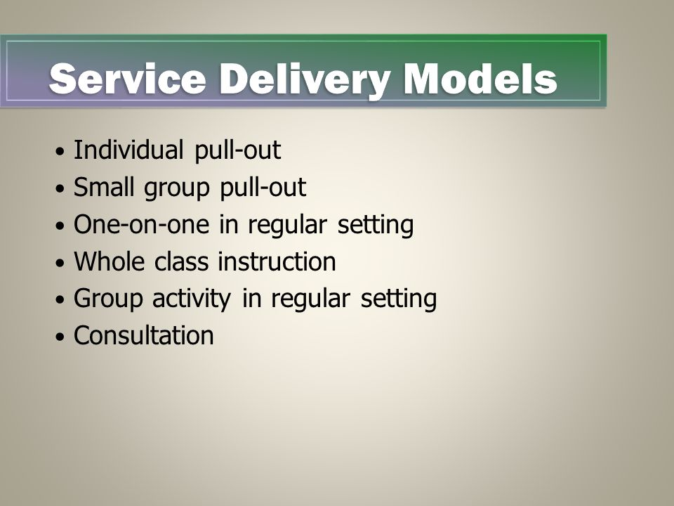 Individual Pull-Out Service Delivery Models