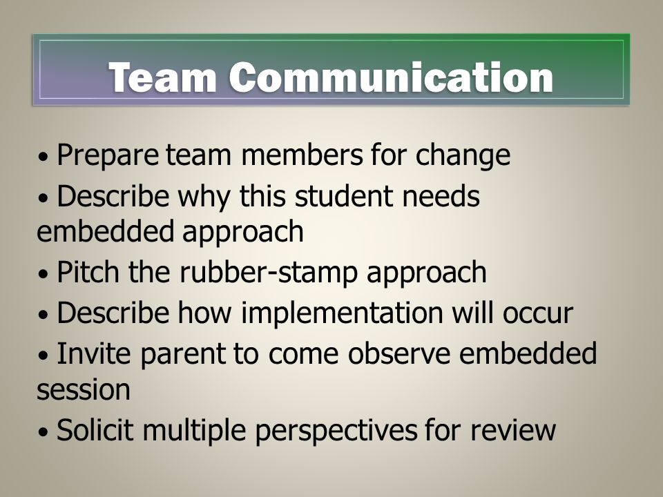 Team Communication Prepare team members for change