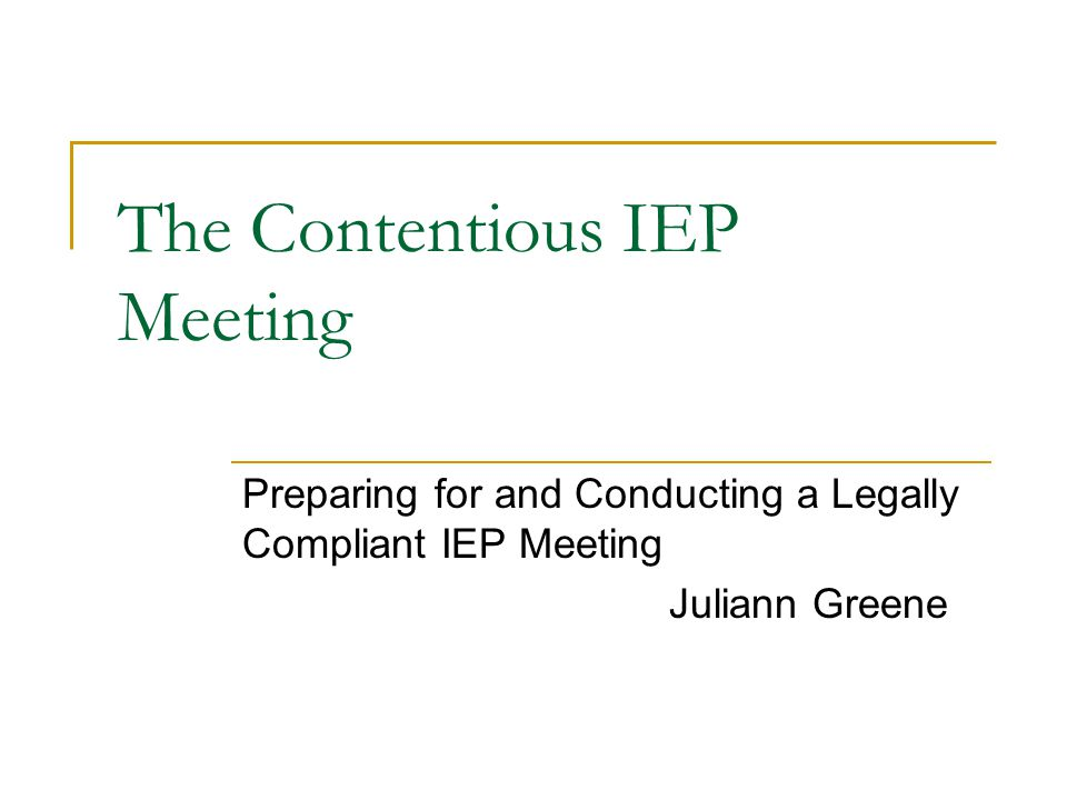 The Contentious IEP Meeting