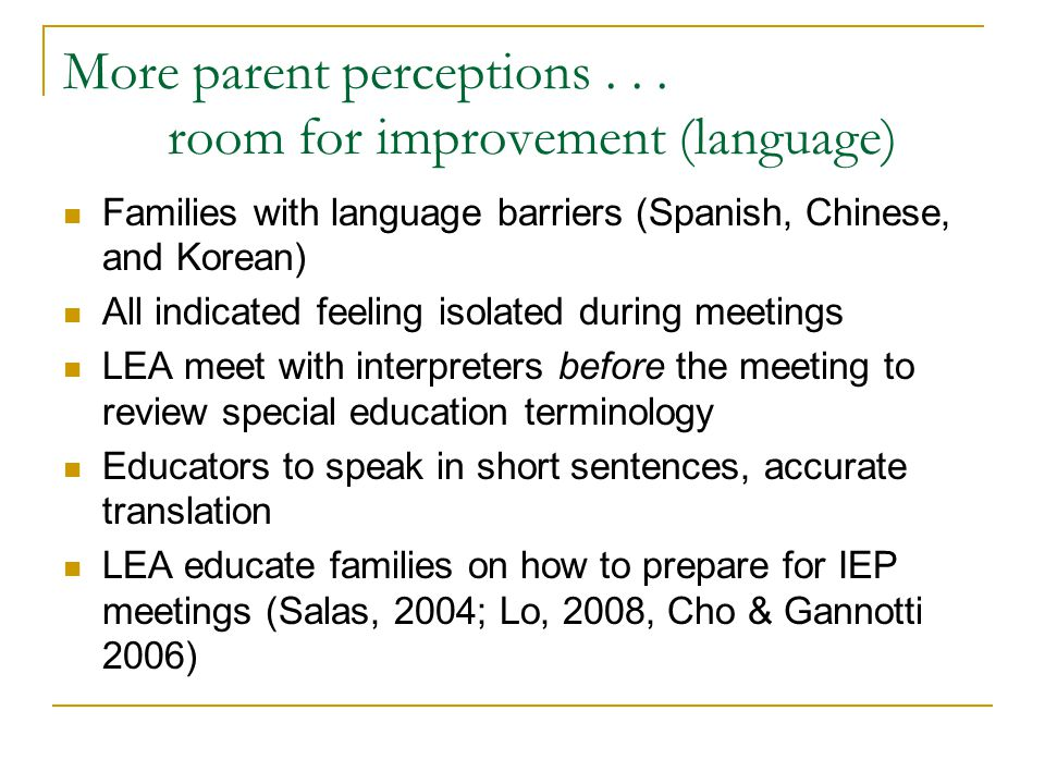 More parent perceptions . . . room for improvement (language)