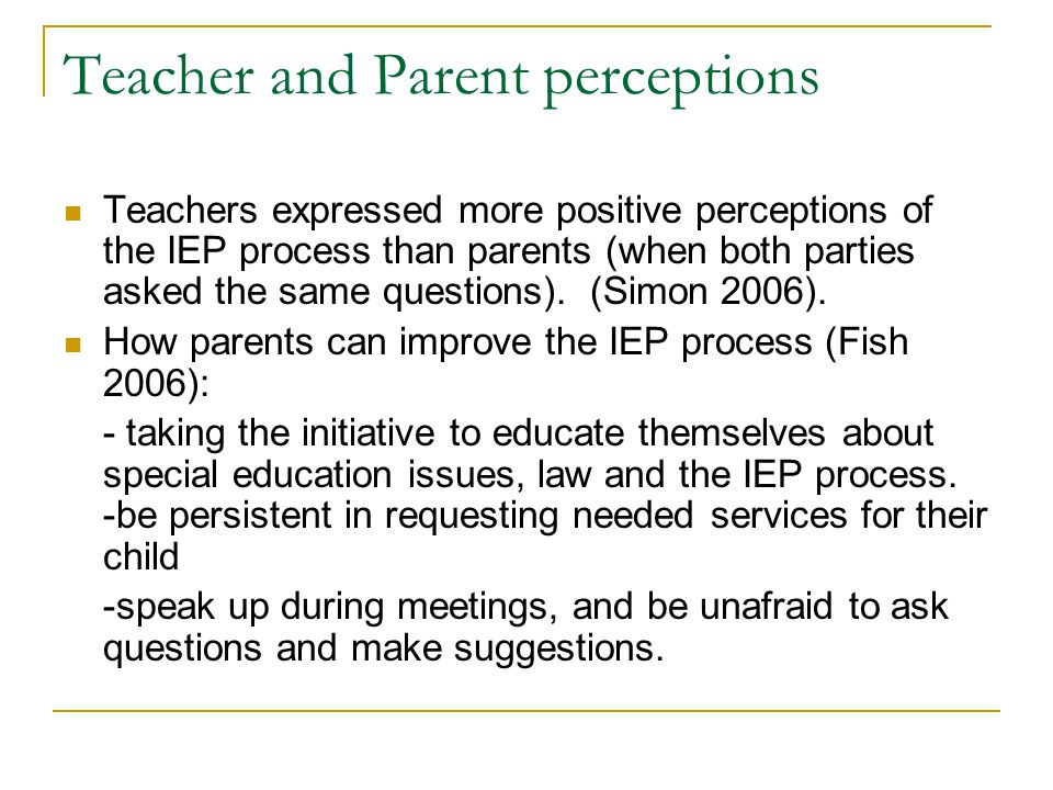Teacher and Parent perceptions