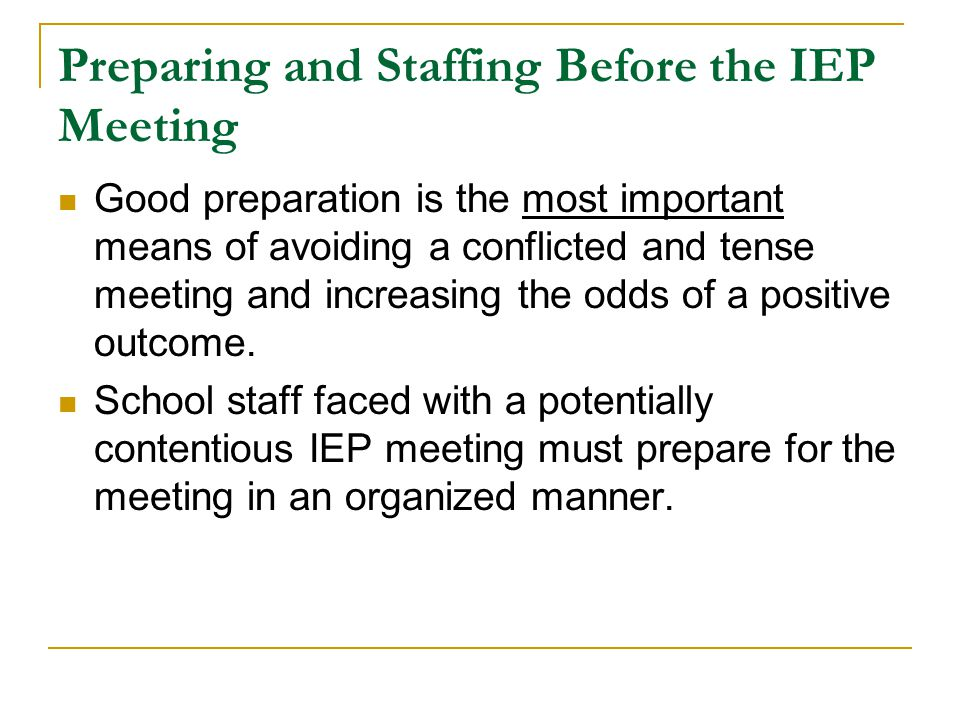 Preparing and Staffing Before the IEP Meeting