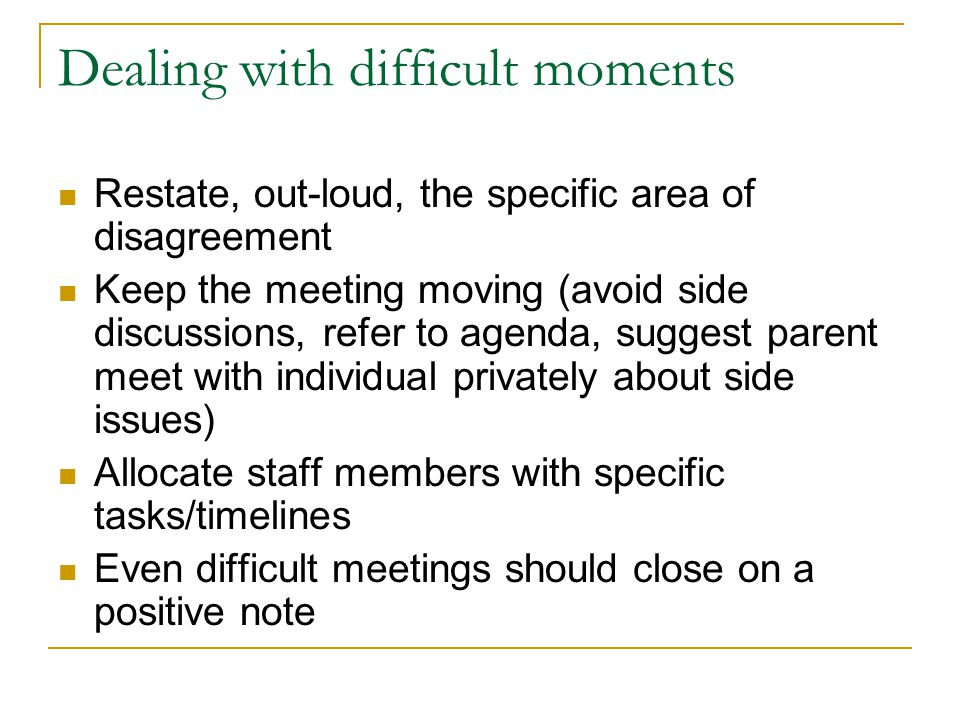 Dealing with difficult moments