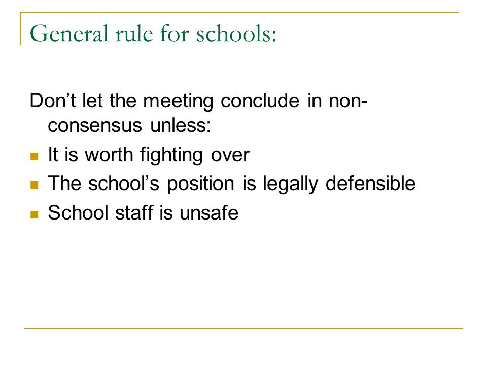 General rule for schools:
