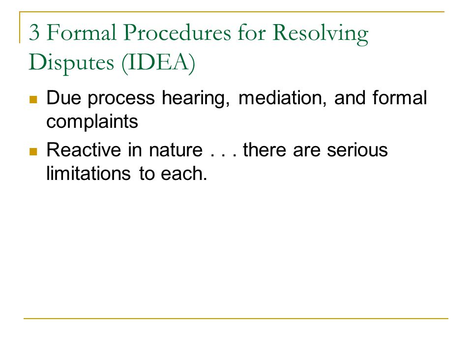 3 Formal Procedures for Resolving Disputes (IDEA)