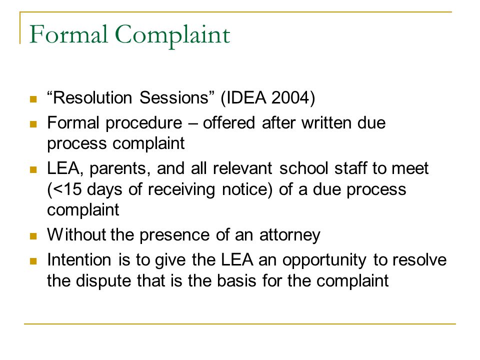 Formal Complaint Resolution Sessions (IDEA 2004)