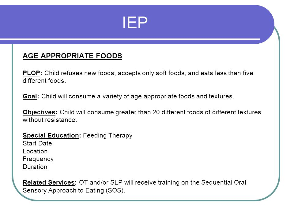 IEP AGE APPROPRIATE FOODS