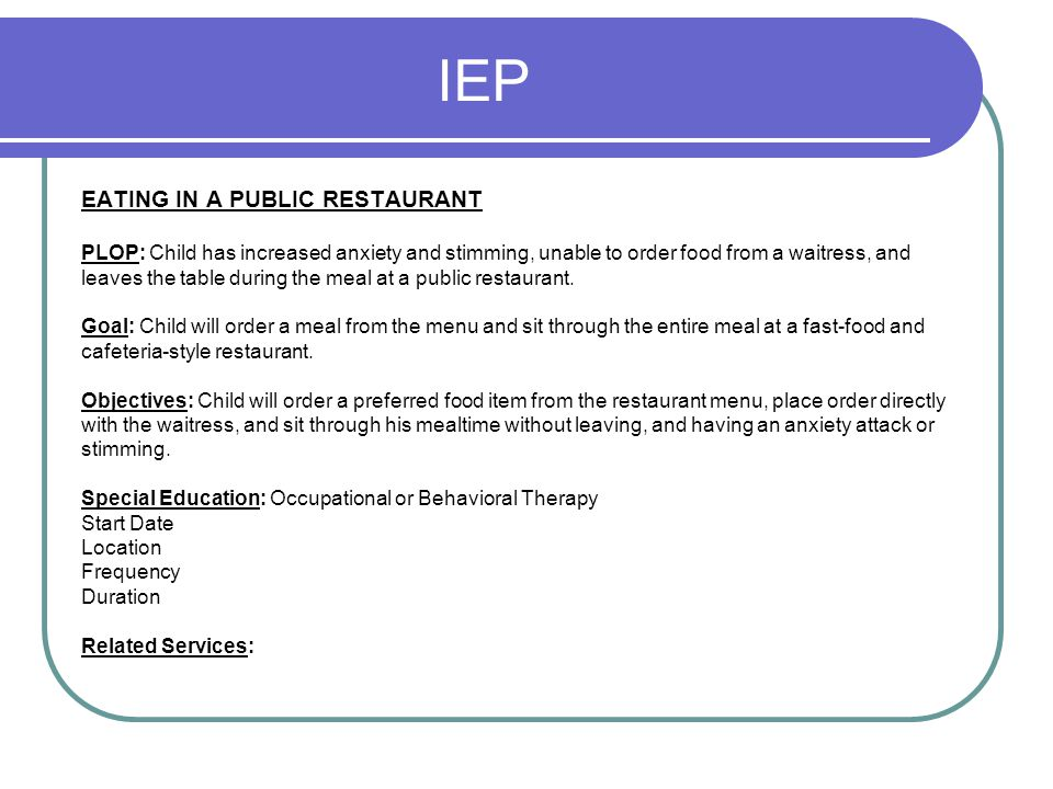 IEP EATING IN A PUBLIC RESTAURANT