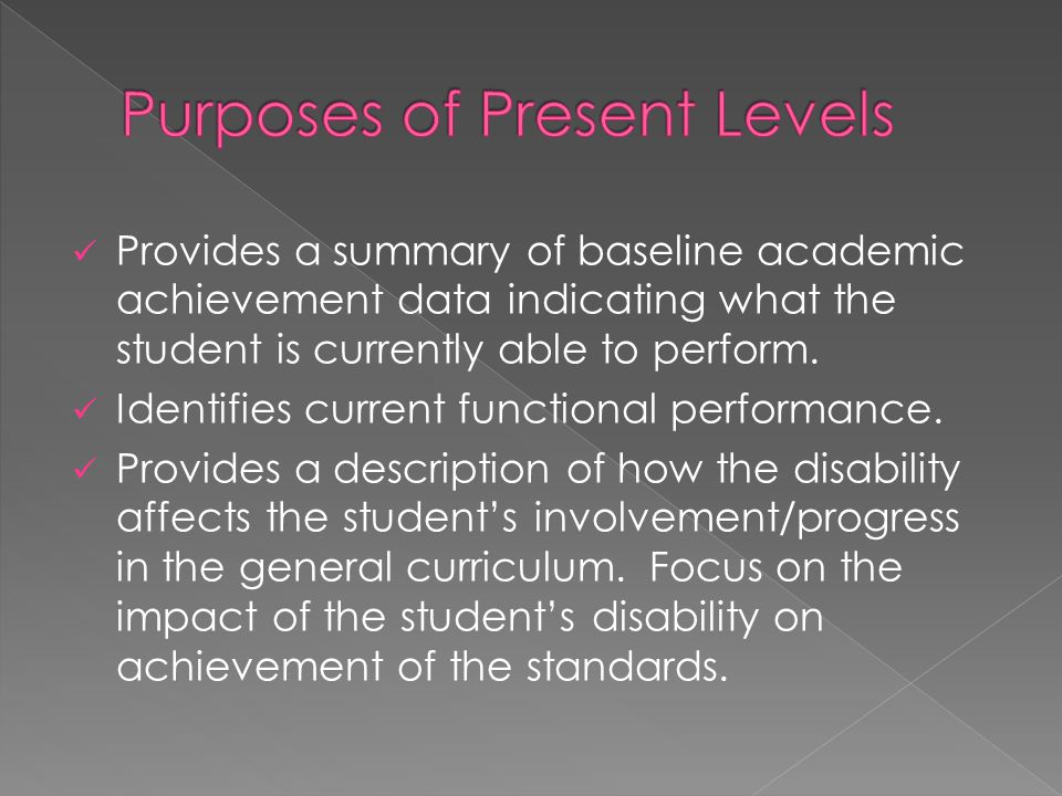 Purposes of Present Levels