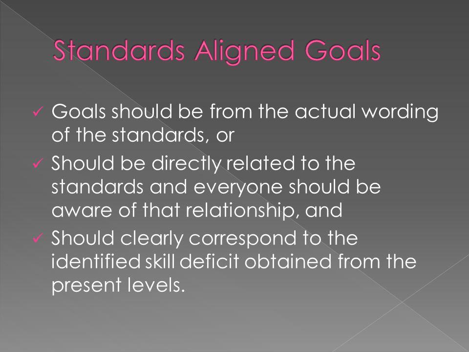 Standards Aligned Goals