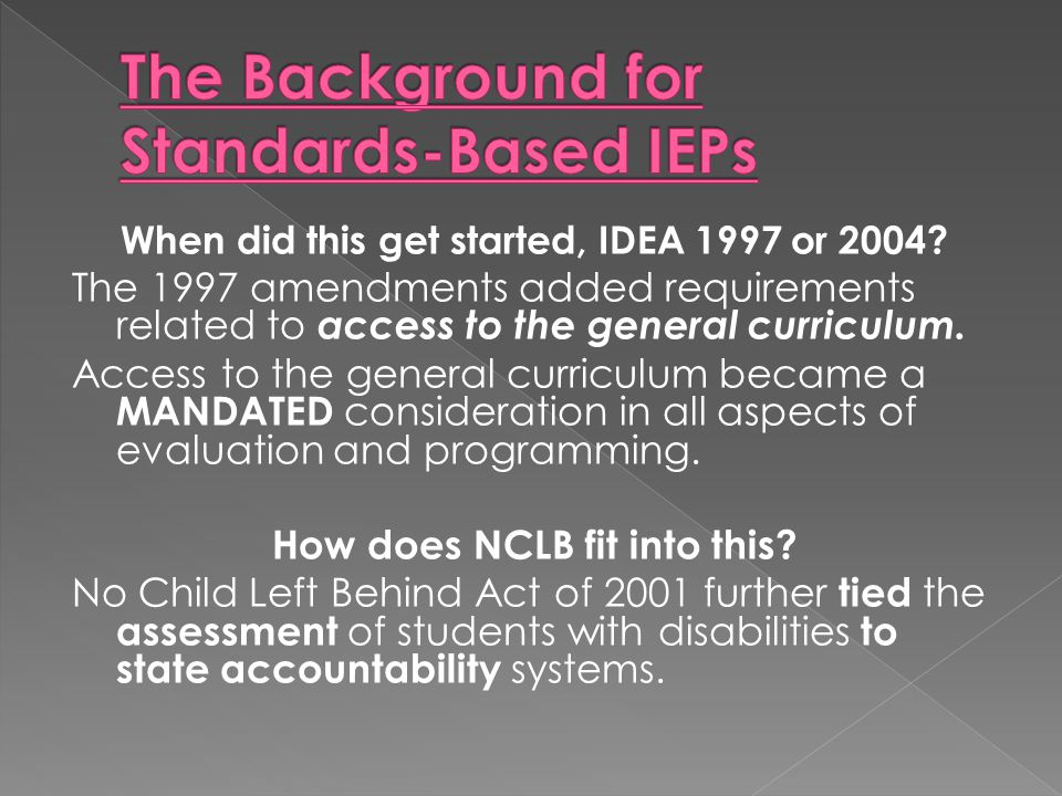 The Background for Standards-Based IEPs