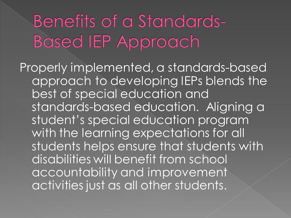 Benefits of a Standards-Based IEP Approach