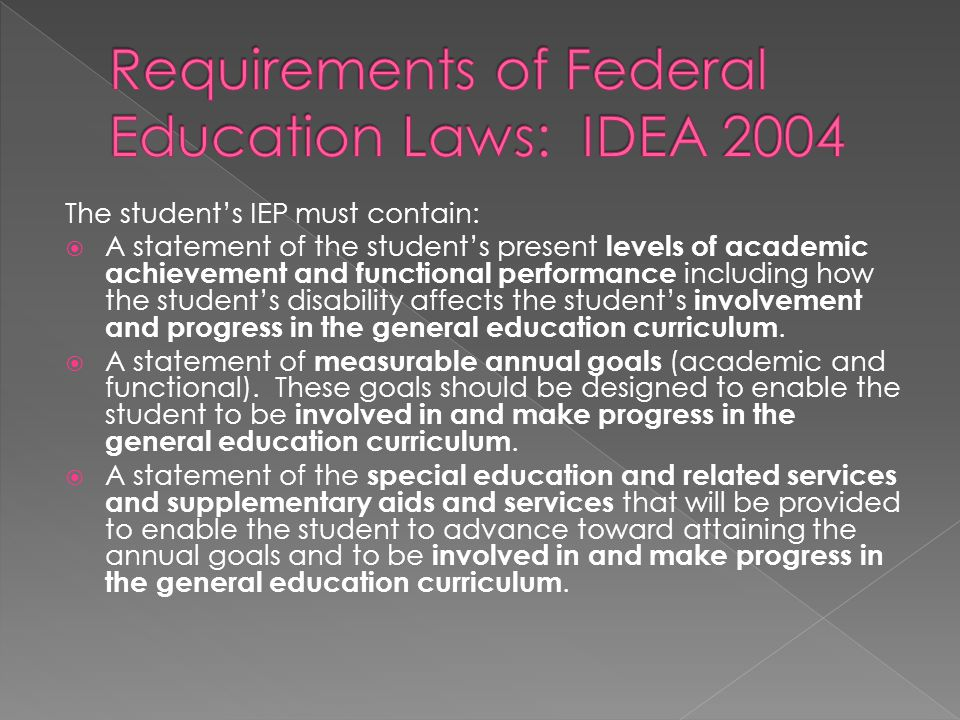 Requirements of Federal Education Laws: IDEA 2004